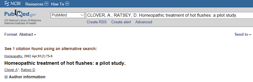 Clover, 2002: O estudo mostrou melhora sintomática para os três grupos em uso de medicamento homeopáticos